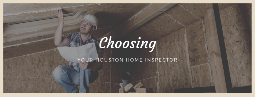 Choosing your houston home inspector