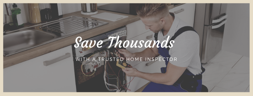 Save Thousands with a trusted home inspector